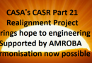 CASA CASR Part 21 Realignment Project